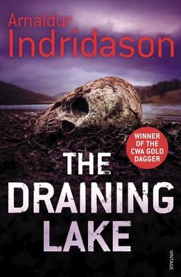 The Draining Lake - Indridason, Arnaldur, and Scudder, Bernard (Translated by)