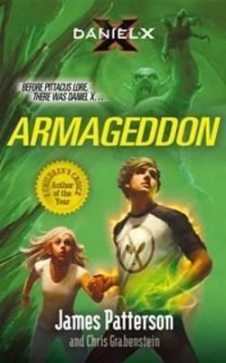 Daniel X: Armageddon - Patterson, James