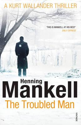 Troubled Man - Mankell, Henning