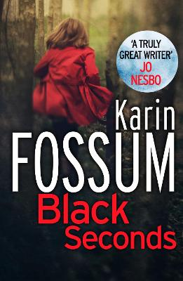 Black Seconds - Fossum, Karin, and Barslund, Charlotte (Translated by)