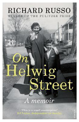 On Helwig Street: A Memoir - Russo, Richard