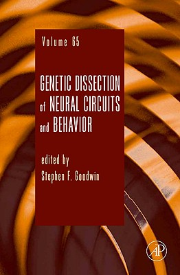 Genetic Dissection of Neural Circuits and Behavior - Goodwin, Stephen F (Editor)