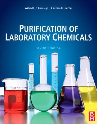 Purification of Laboratory Chemicals - Armarego, W L F, and Chai, Christina