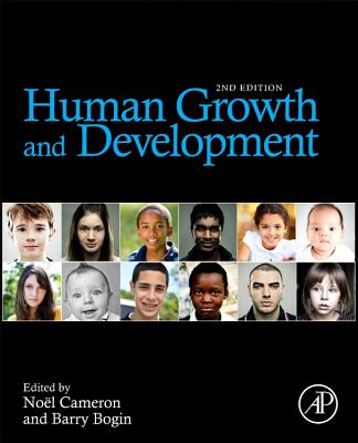 Human Growth and Development - Cameron, Noel Professor (Editor), and Bogin, Barry (Editor)