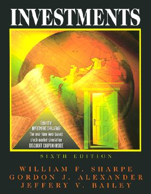 Investments - Sharpe, William C, and Bailey, Jeffrey W, and Alexander, Gordon J