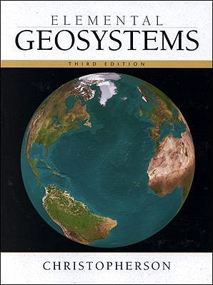 Elemental Geosystems with CDROM - Christopherson, Robert W.