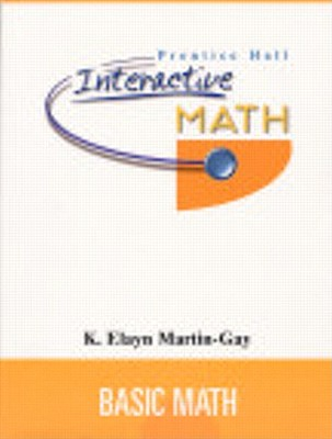 Prentice Hall Interactive Math Basic Math Student Package - Martin-Gay