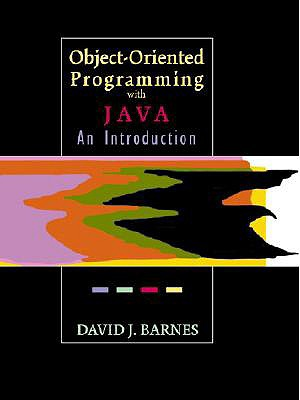 Object-Oriented Programming with Java: An Introduction - Barnes, David