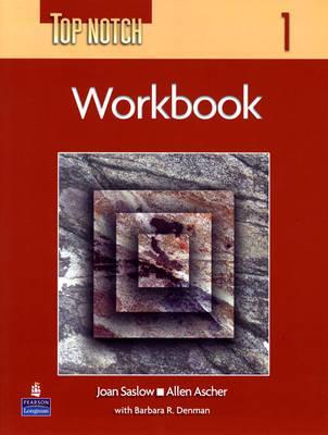 Top Notch 1 with Super CD-ROM Workbook - Ascher, Allen, and Saslow, Joan M.