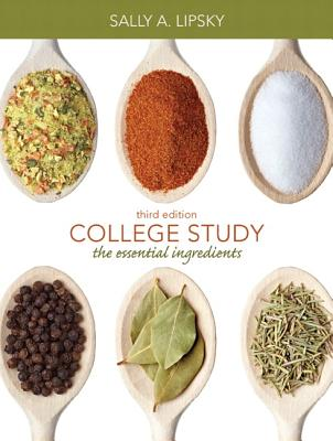 College Study: The Essential Ingredients - Lipsky, Sally A.