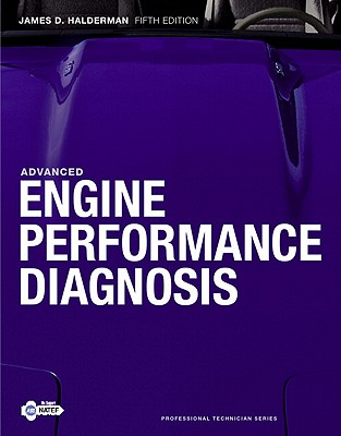 Advanced Engine Performance Diagnosis - Halderman, James D