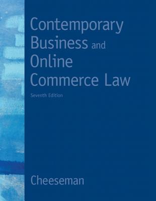 Contemporary Business and Online Commerce Law - Cheeseman, Henry R.
