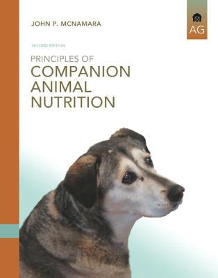 Principles of Companion Animal Nutrition - McNamara, John P.
