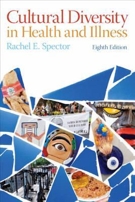 Cultural Diversity in Health and Illness - Spector, Rachel E.