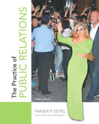 The Practice of Public Relations - Seitel, Fraser P.