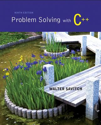 Problem Solving with C++ - Savitch, Walter J.