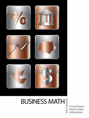 Business Mathematics - Cleaves, Cheryl, and Hobbs, Margie, and Noble, Jeffrey