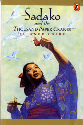 Sadako and the Thousand Paper Cranes - Coerr, Eleanor