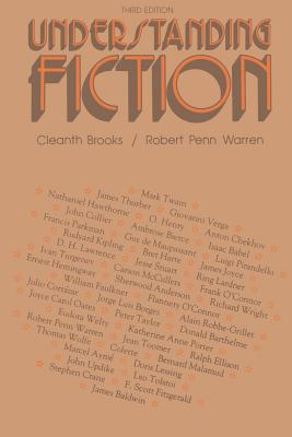Understanding Fiction - Brooks, Cleanth, and Warren, Robert Penn