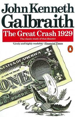 The Great Crash 1929 - Galbraith, John Kenneth