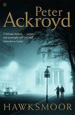 Hawksmoor - Ackroyd, Peter