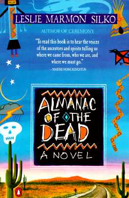 Almanac of the Dead - Silko, Leslie Marmon