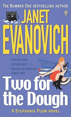 Two for the Dough - Evanovich, Janet