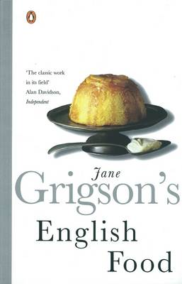 English Food - Grigson, Jane, and Grigson, Sophie (Introduction by)