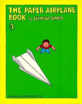 The Paper Airplane Book - Simon, Seymour