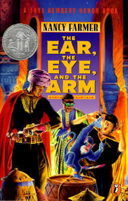 The Ear, the Eye, and the Arm - Farmer, Nancy