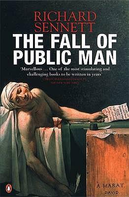 The Fall of Public Man - Sennett, Richard