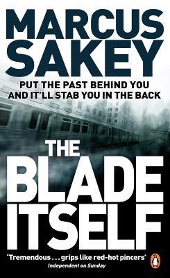 The Blade Itself - Sakey, Marcus