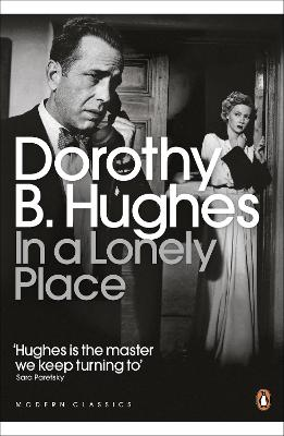In a Lonely Place - Hughes, Dorothy B.