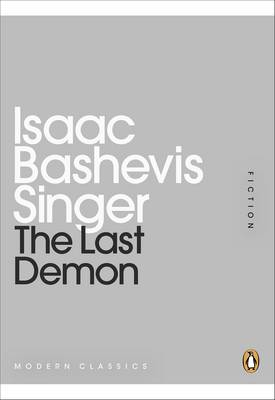 The Last Demon - Singer, Isaac Bashevis