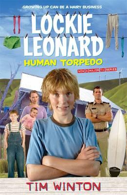 Lockie Leonard Human Torpedo - Tim, Winton