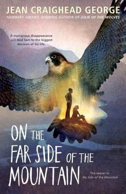 On the Far Side of the Mountain - George, Jean Craighead