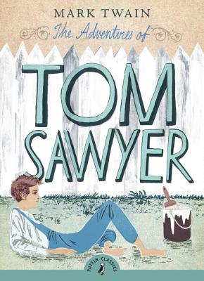 The Adventures of Tom Sawyer - Twain, Mark, and Peck, Richard (Introduction by)