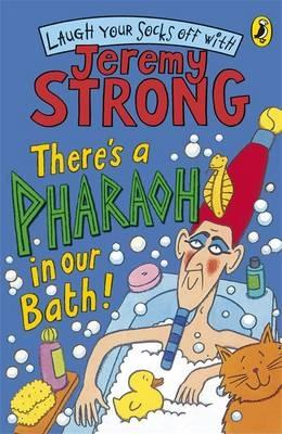 There's a Pharaoh in Our Bath! - Strong, Jeremy