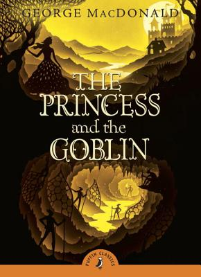 The Princess and the Goblin - MacDonald, George, and Le Guin, Ursula K. (Introduction by)