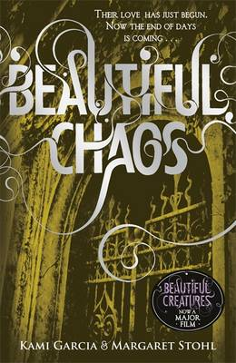 Beautiful Chaos - Stohl, Margaret, and Garcia, Kami