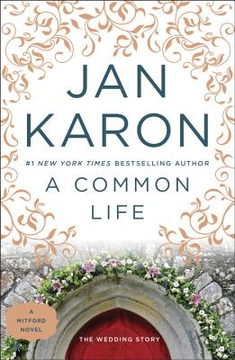 A Common Life: The Wedding Story - Karon, Jan