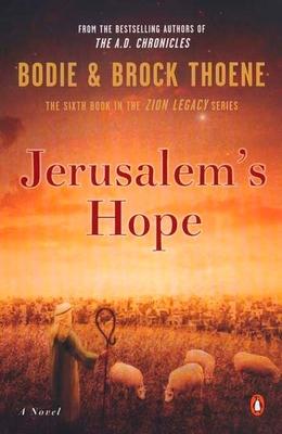 Jerusalem's Hope - Thoene, Bodie, Ph.D., and Thoene, Brock, Ph.D.
