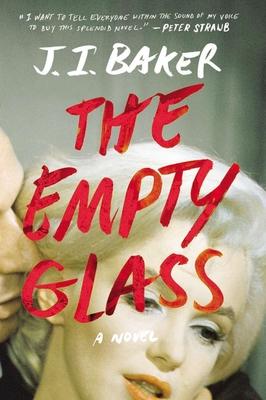 The Empty Glass - Baker, J I