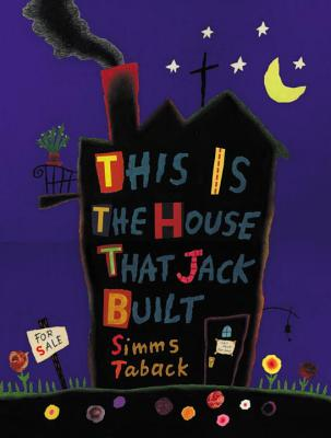 This Is the House That Jack Built - Taback, Simms