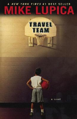 Travel Team - Lupica, Mike