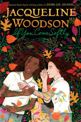 If You Come Softly - Woodson, Jacqueline