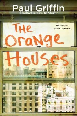 The Orange Houses - Griffin, Paul