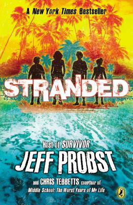 Stranded - Probst, Jeff, and Tebbetts, Chris