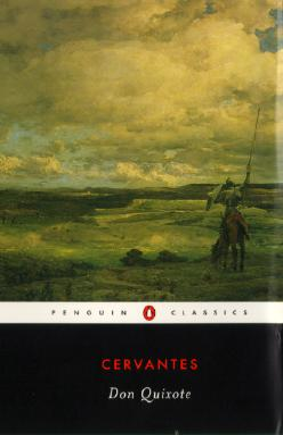 Don Quixote - de Cervantes Saavedra, Miguel, and Cervantes Saavedra, Miguel De, and Rutherford, John (Translated by)