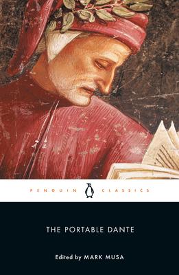 The Portable Dante - Alighieri, Dante, and Musa, Mark (Editor)